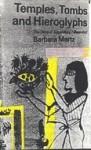 Temples, Tombs & Hieroglyphs: The Story of Egyptology - Barbara Mertz