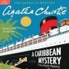 A Caribbean Mystery: A Miss Marple Mystery (Audio) - Agatha Christie