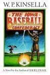The Iowa Baseball Confederacy (Audio) - W.P. Kinsella