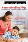 Homeschooling FAQs: 101 Questions Every Homeschooling Parent Should Ask - Tamra B. Orr