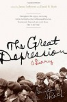 The Great Depression: A Diary - Benjamin Roth, James Ledbetter, Daniel B. Roth