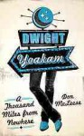 Dwight Yoakam: A Thousand Miles from Nowhere (American Music Series) - Don McLeese
