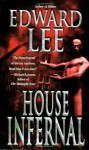 House Infernal - Edward Lee