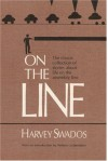 On the Line - Harvey Swados