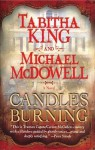 Candles Burning (Audio) - Tabitha King, Michael McDowell