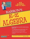 Algebra, the Easy Way - Douglas Downing