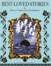 Best Loved Stories - Hans Christian Andersen, Isabelle Brent
