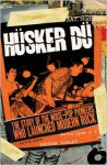 Hüsker Dü: The Story of the Noise-Pop Pioneers Who Launched Modern Rock - Andrew Earles