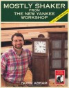 Mostly Shaker from the New Yankee Workshop - Norm Abram, David Sloan