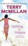 Getting to Happy - Terry McMillan