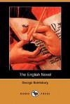 The English Novel (Dodo Press) - George Saintsbury