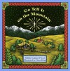 Go Tell It on the Mountain - Debbie Trafton O'Neal, Fiona King