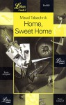 Home, sweet home - Maud Tabachnik