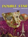 Double Star (MP3 Book) - Robert A. Heinlein, Lloyd James