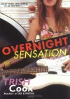 Overnight Sensation - Trish Cook