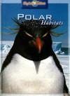 Polar Habitats - Barbara Taylor