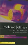 An Instinctive Solution - Roderic Jeffries