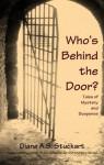 Who's Behind the Door? - Diane A.S. Stuckart