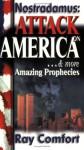 Nostradamus: Attack on America & More Amazing Prophecies - Ray Comfort