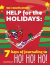 Help for the Holidays: - Mari L. McCarthy