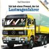 Ich hab einen Freund, der ist Lastwagenfahrer (Lesemaus #53) - Ralf Butschkow, Susanne Schürmann