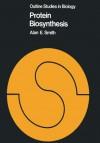 Protein Biosynthesis - Alan E. Smith