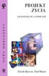 Projekt życia : jak rozwija się zachowanie - Paul R. Martin, Patrick Bateson