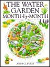 Water Garden - Andi Clevely, Michael Lye, Eva Melhuish