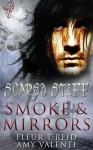 Smoke and Mirrors - Fleur T Reid, Amy Valenti, Posh Gosh