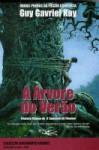 A Árvore do Verão (A Tapeçaria de Fionavar #1) - Guy Gavriel Kay, Elsa T. S. Viera