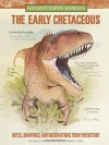 Ancient Earth Journal: The Early Cretaceous: Notes, drawings, and observations from prehistory - Juan Carlos Alonso, Gregory S. Paul