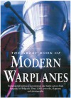 Great Book of Modern Warplanes - Mike Spick