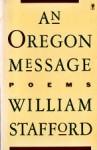 An Oregon Message - William Edgar Stafford