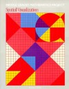Spatial Visualization (Middle Grades Mathematics Project) - William M. Fitzgerald, Glenda Lappan