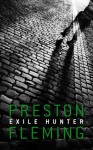 Exile Hunter - Preston Fleming