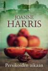 Persikoiden aikaan - Joanne Harris, Satu Leveelahti