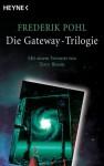 Die Gateway Trilogie - Frederik Pohl