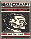 Nazi Germany - Ted Gottfried