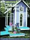 Children's Play Areas - Southern Living Magazine