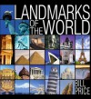 Landmarks of the World - Bill Price
