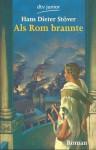 Als Rom brannte - Hans Dieter Stöver