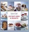 100 best cakes & desserts - Gabriel Gate