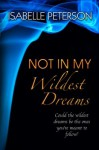 Not In My Wildest Dreams (Dream Series) - Isabelle Peterson
