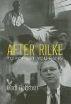 After Rilke: To Forget You Sang - Mark Goldstein