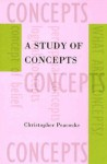 A Study of Concepts - Christopher Peacocke