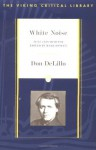White Noise: Text and Criticism (Viking Critical Library) - Don DeLillo, Mark Osteen