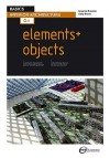 Basics Interior Architecture 04: Elements / Objects - Graeme Brooker, Sally Stone