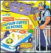 Captain Cuffs on Patrol (Rescue Heroes: Action Tool Books) - Matt Mitter