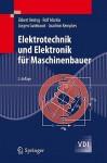Elektrotechnik und Elektronik für Maschinenbauer: Grundlagen - Ekbert Hering, Rolf Martin, Jürgen Gutekunst, Joachim Kempkes