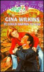 It Could Happen To You (Transformations) - Gina Wilkins, Gina Wolkins